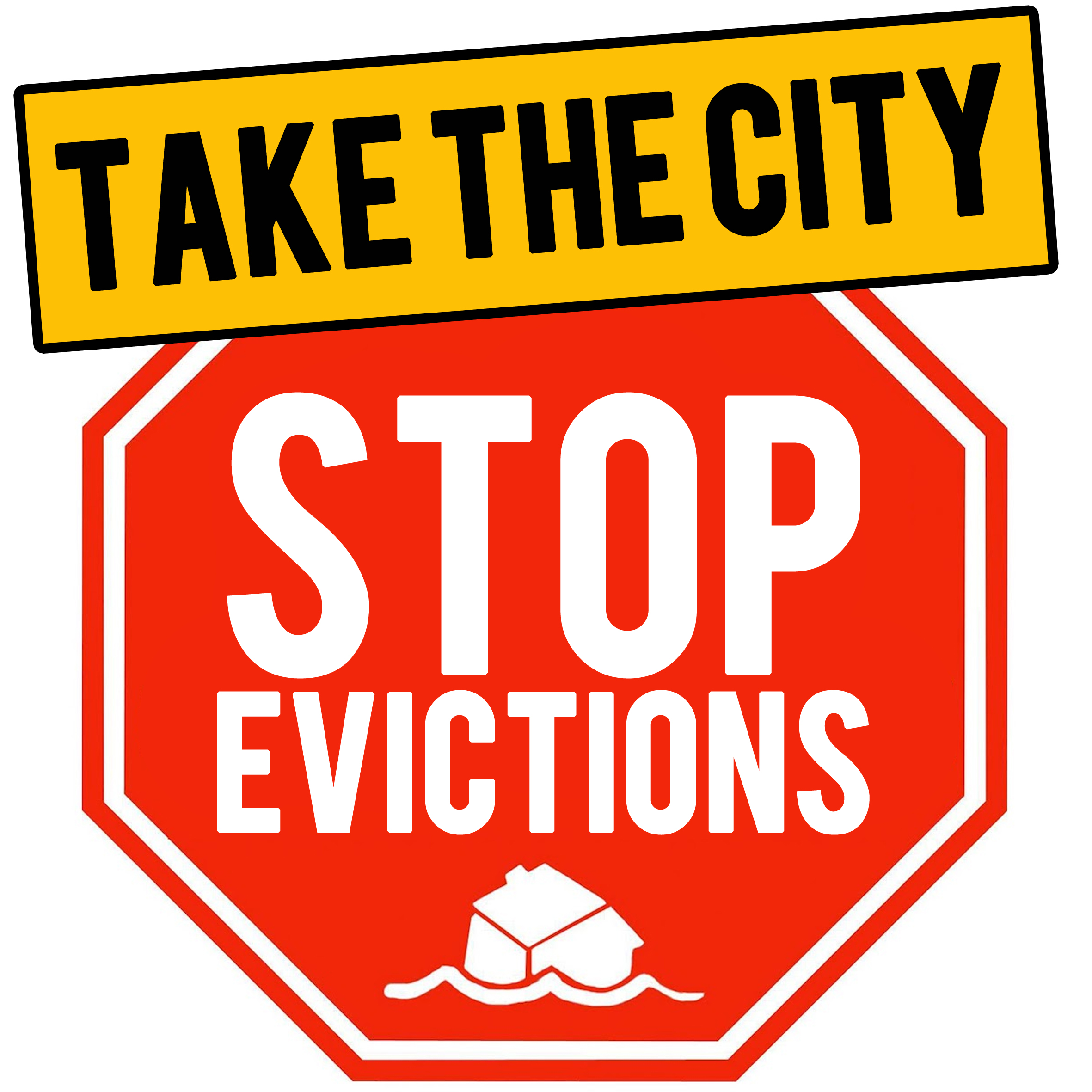 Stop Evictions International, Take the City